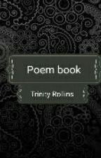Sad Poems by trinity_rollins