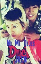No Me Dejes | Jren | by JiminDaddy_FuckMe