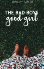 The Badboy's Good Girl by scarlett_gaze_02