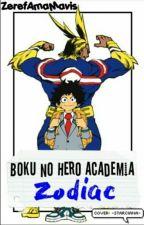 ~Boku No Hero Academia Zodiac~ by ZerefAmaMavis