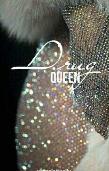 Drug Queen