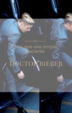 Doctor Bieber [Justin Bieber y tu] HOT by ismylifeffm