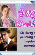 Oh harry dear you really are a hopless romantic by harry_ginny_fan