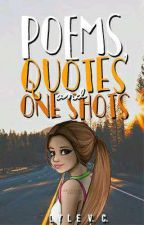 Poems, Quotes And One Shots by Animeiz