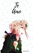 TE AMO [ DIPPER Y TU ] {Editando} by kiuradesiree