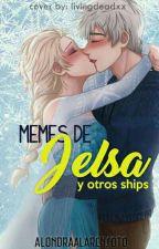 Memes de Jelsa y de Otros Ships [COMPLETA] by AlondraAlarcnSoto