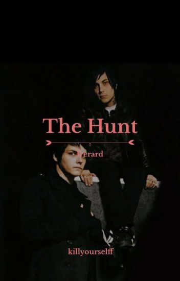 the hunt; frerard