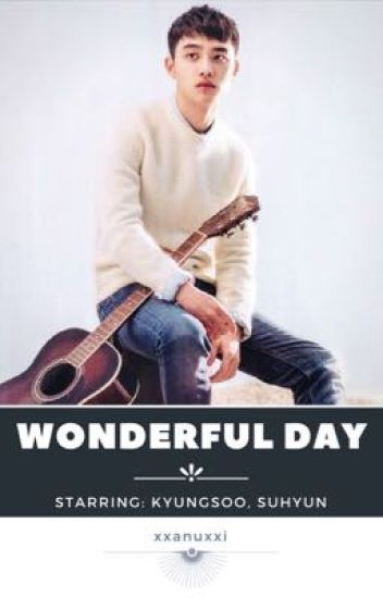 [Дууссан] Wonderful Day