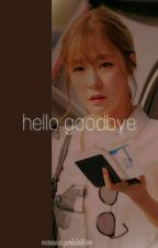 """Hello, Goodbye"" by soragongju"