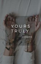 •Yours Truly• Jihope by bigshitofficial