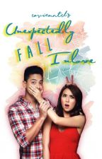 Unexpectedly Fall Inlove [KathNiel] [Complete] by roviemntrl