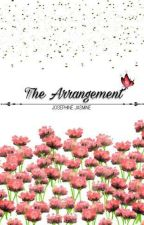 The Arrangement by Josephinejays