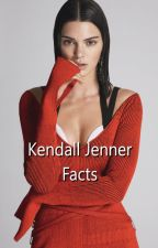 Kendall Jenner || Facts by yrrah__
