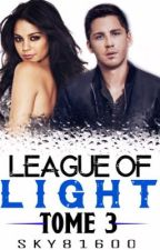 League Of Light : Tome 3 by Sky81600