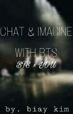 Chat Imagine With BTS !! (One Shoot) by biayxx