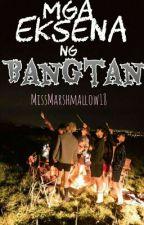 Mga Eksena Ng Bangtan by BesMallows