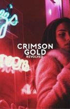 Crimson Gold by revolved