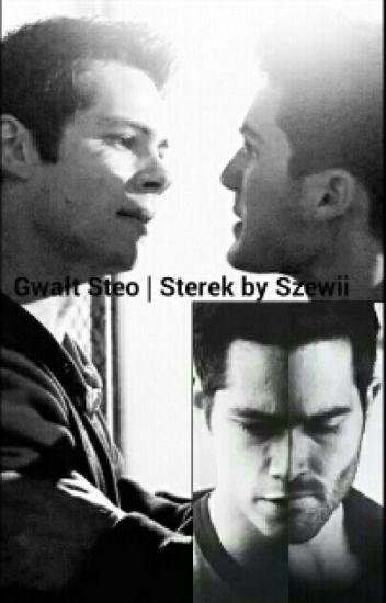 Gwałt • Steo   Sterek
