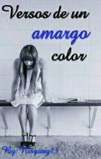 Versos de un amargo color by nisguay13