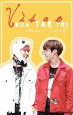 ( VKook ) Vì sao đưa Tae tới by biheooshinv