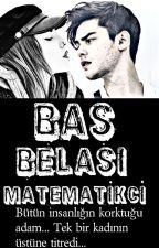 Baş Belası Matematikçi - Belalılar by QueenBSMV5