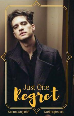 Just One Regret || Brendon Urie by SecretJungle88