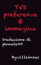 TVD preferenze & immagini by pinnata00