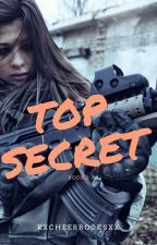 Top Secret by XxCheerRocksxX