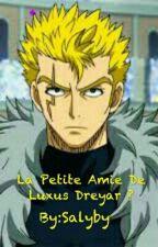 La Petite Amie De Luxus Dreyar ? by Salyby