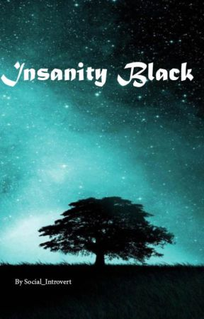 Insanity Black by Social_Introvert
