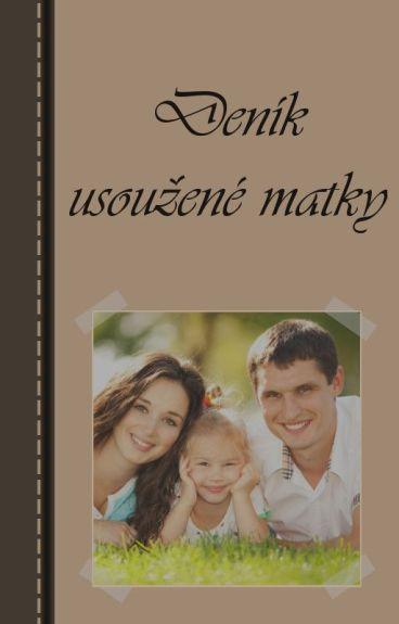 Deník usoužené matky