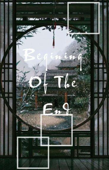 Begining Of The End[Chanbaek]