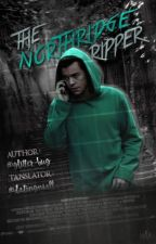 The Northridge Ripper | Harry Styles  by datingniall