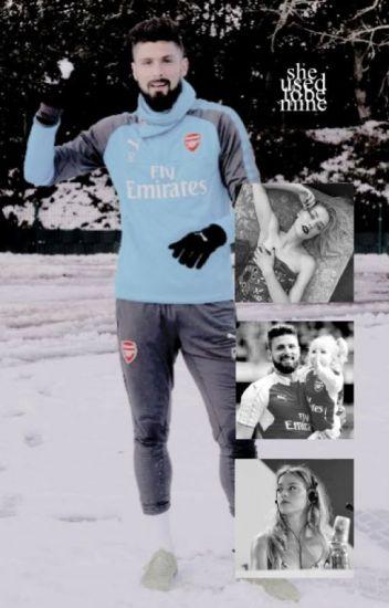SHE USED TO BE MINE | Olivier Giroud