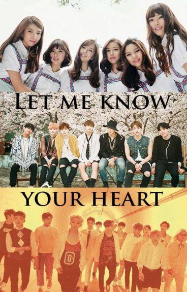 Let Me Know Your Heart (BTS x GFriend x Seventeen)