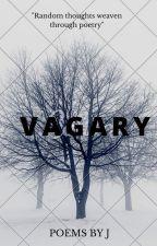 vagary by TheParanoidWriter