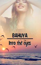 BAHUYA - into the eyes by CinziaIngrassia