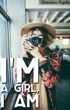 I'm a Girl, I Am by shviiio