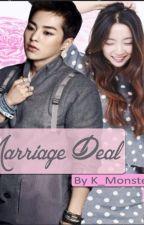 Marriage Deal  by K_Monstresticc