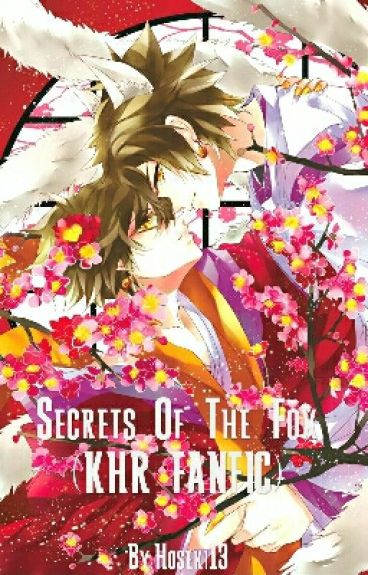 Secrets Of The Fox (KHR FANFIC)