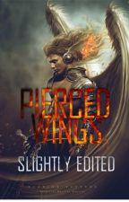 Pierced Wings (Watty's 2016) by Slightly_Edited