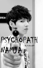Psychopath Namja by cookienad01