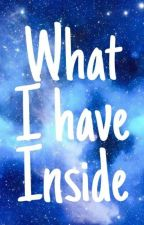 What I Have Inside  by SabrinaAvellino