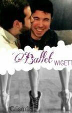 Ballet [Wigetta] by Cenicientaperdida