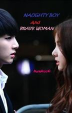 Naughty boy and Brave woman-eunkook by nabilarosdiana