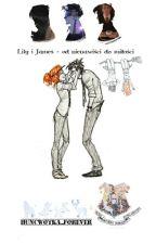 Lily i James- od nienawiści do miłości by xPixteen
