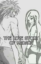 The Love story of Madara  by MivouriSenpai