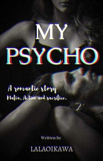 MY PSYCHO [END]