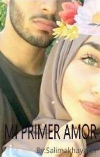 Mi Primer Amor by Salimakhayat27