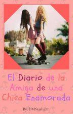 El Diario de la Amiga de una Chica Enamorada by HaiironoKumo